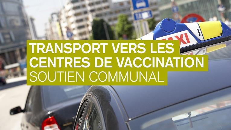 transport vers les centres de vaccination covide - soutien communal